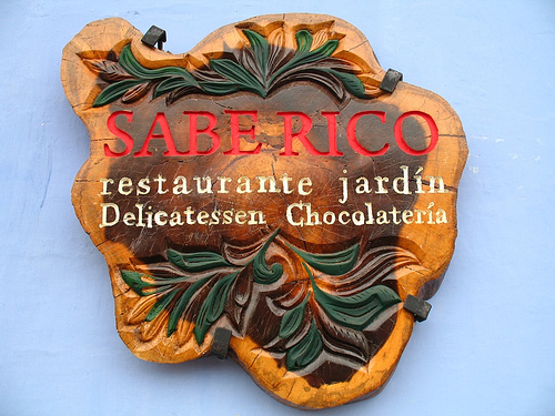 Sabe Rico Sign in Antigua Guatemala
