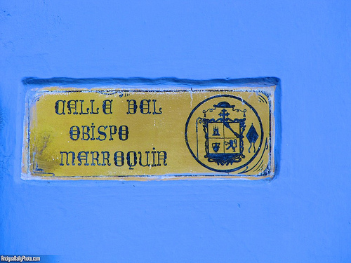 Calle del Obispo Marroquín Sign