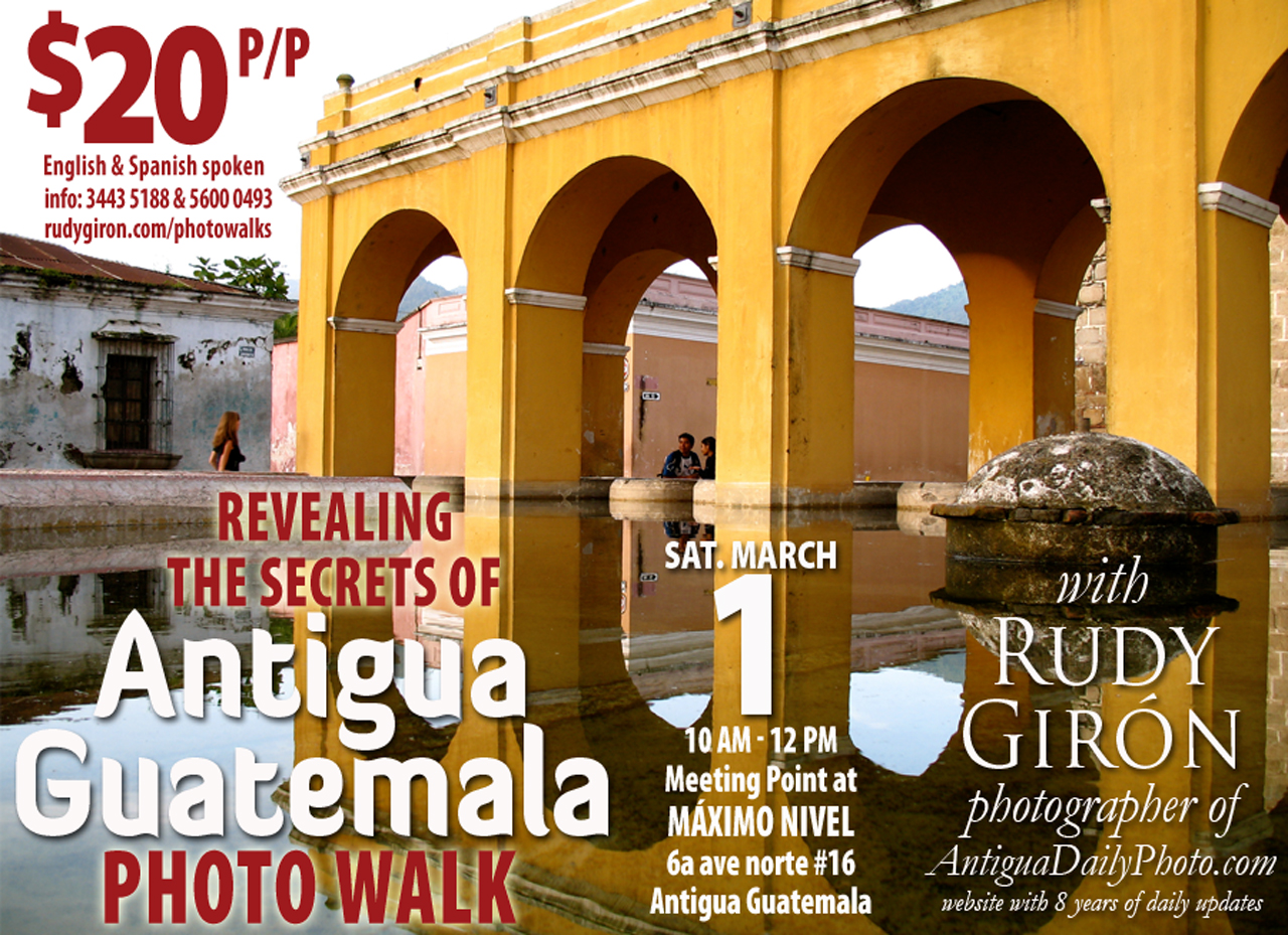 Antigua Photo Walks with Rudy Giron