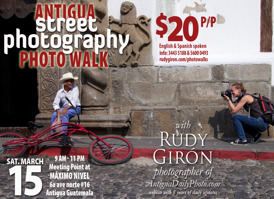 PHOTO WALK: Street Photography in Antigua Guatemala, March 15, 2014