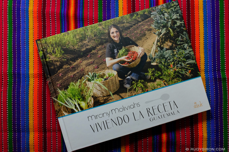 Rudy Giron: Antigua Guatemala &emdash; Viviendo la receta de Mirciny Moliviatis