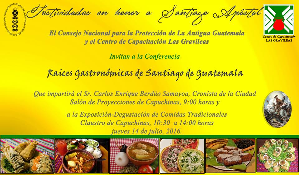 Gastronomic Roots of Santiago de Guatemala