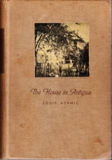 """The House in Antigua"" by Louis Adamic"